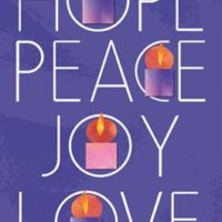 Virtues of December: Advent Love, Hope, Joy, and Peace